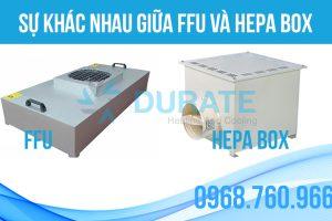 Phân biệt thiết bị Hepa box và thiết bị FFU – Durate Việt Nam