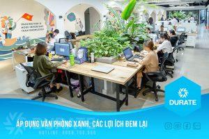 Áp dụng văn phòng xanh, các lợi ích đem lại
