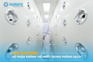 Air shower – bộ phận không thể thiếu trong phòng sạch