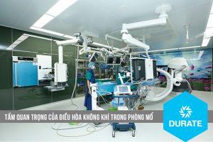 Tầm quan trọng của điều hòa không khí trong phòng mổ