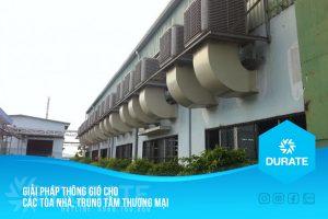 Giải pháp thông gió cho các tòa nhà lớn